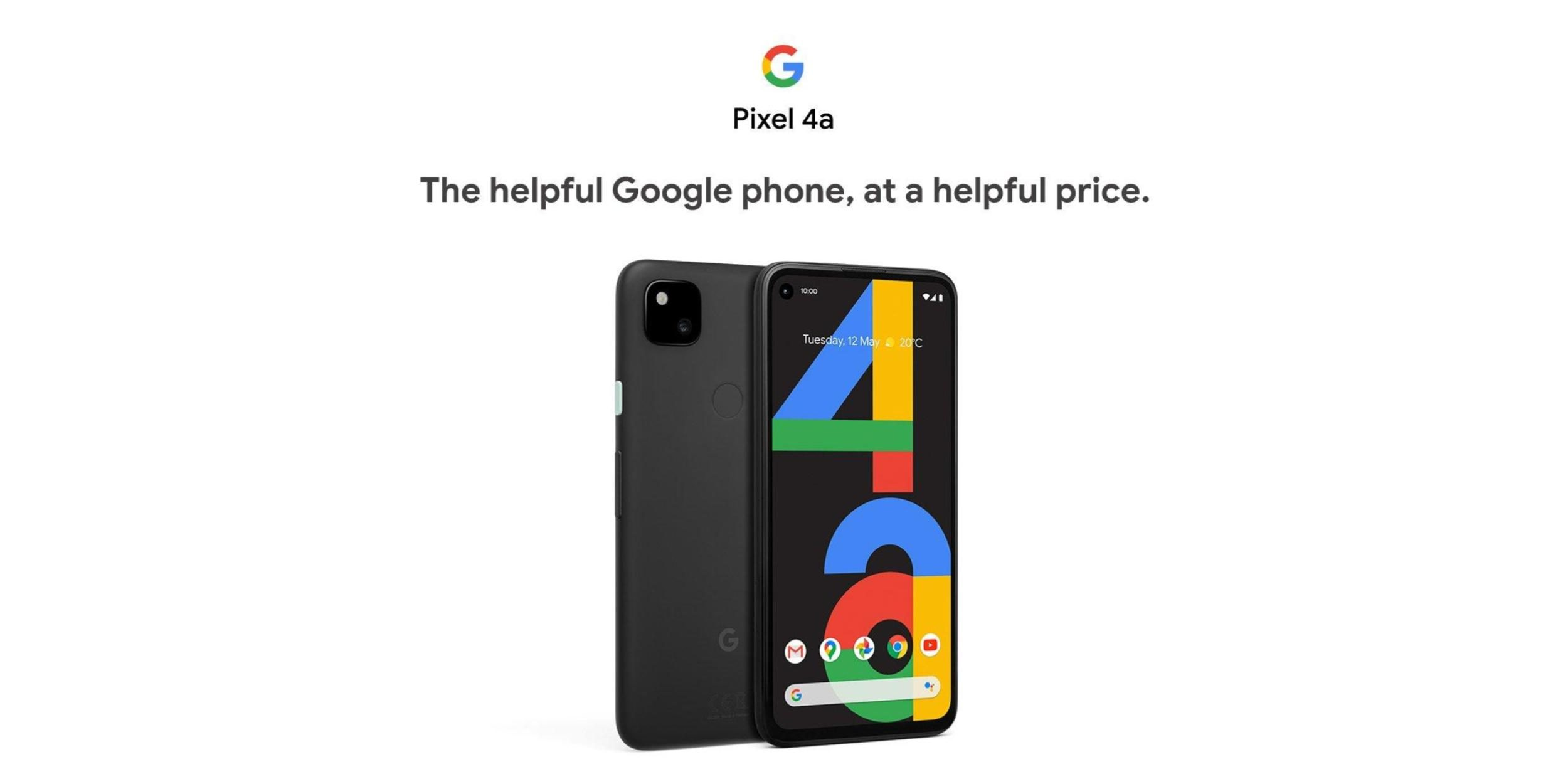Pixel 4a listing: 'helpful Google phone, at a helpful price'