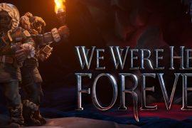 We Were Here Forever (Adventure) von Total Mayhem Games