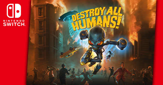 Destroy all humans!  Nintendo Switch • to be released on June 29 for Nintendo Connect