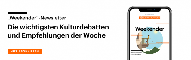 Subscribe to our Weekender Culture newsletter.  The most important cultural debates and recommendations of the week.  From now on every Friday by email.  (@deutschlandradio)
