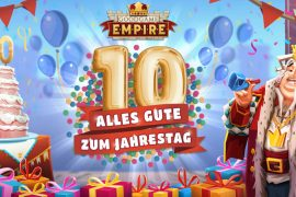 Goodgame Empire: The 10th Birthday Is Coming Up